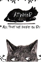 ALL THAT WE HOPE TO BE